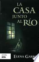 La Casa Junto Al Rio