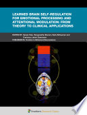 Learned Brain Self-Regulation for Emotional Processing and Attentional Modulation: From Theory to Clinical Applications