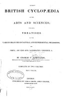 The British Cyclopaedia of the Arts and Sciences