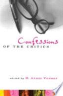 Confessions of the Critics