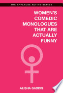 Women S Comedic Monologues That Are Actually Funny