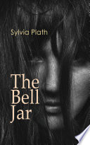 Read Online The Bell Jar For Free