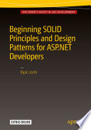 """Beginning SOLID Principles and Design Patterns for ASP.NET Developers"" by Bipin Joshi"