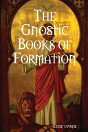 The Gnostic Books of Formation ebook