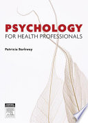 """""""Psychology for Health Professionals"""" by Patricia Barkway"""