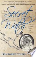 The Secret Watch