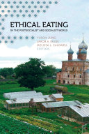 Ethical Eating in the Postsocialist and Socialist World