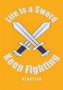 Life Is a Sword, Keep Fighting [Pdf/ePub] eBook