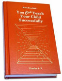 You Can Teach Your Child Successfully