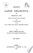 Valpy s Latin delectus  with grammatical notes and a vocabulary by J T  White