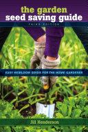 Garden Seed Saving Guide  The