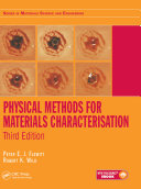 Physical Methods for Materials Characterisation, Third Edition