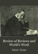 Review of Reviews and World's Work - Band 17 - Seite 3