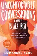 Uncomfortable Conversations with a Black Boy Pdf