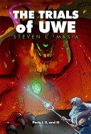 The Trials of Uwe