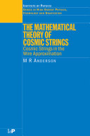 Pdf The Mathematical Theory of Cosmic Strings Telecharger