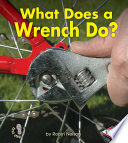 What Does a Wrench Do