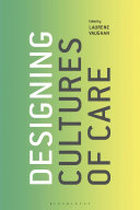 Designing Cultures of Care