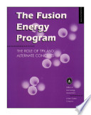 The fusion energy program the role of TPX and alternate concepts.