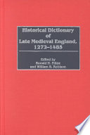 Historical Dictionary Of Late Medieval England 1272 1485