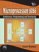 Microprocessor 8086   Architecture  Programming and Interfacing