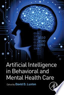 Artificial Intelligence in Behavioral and Mental Health Care Book