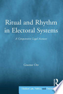 Ritual and Rhythm in Electoral Systems