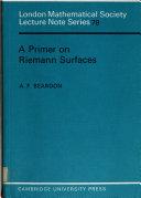 A Primer on Riemann Surfaces