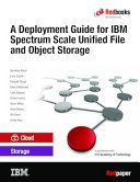 A Deployment Guide for IBM Spectrum Scale Unified File and Object Storage