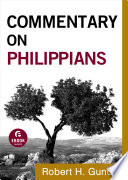 Commentary On Philippians Commentary On The New Testament Book 11
