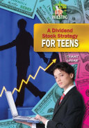 A Dividend Stock Strategy for Teens