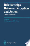 Relationships Between Perception And Action Book PDF