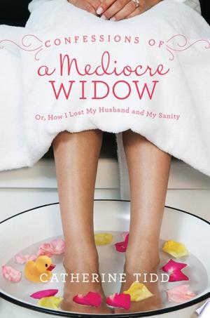 Download Confessions of a Mediocre Widow Free Books - Books