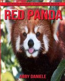 Red Panda  an Educational Children s Book About Red Panda With Fun Facts   Photos