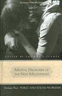 Mental Disorders Of The New Millennium Public And Social Problems Book