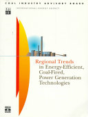 Regional Trends in Energy Efficient Coal fired  Power Generation Technologies Book