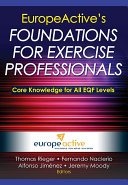 EuropeActive s Foundations for Exercise Professionals