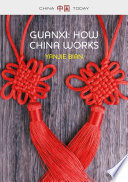 Guanxi  How China Works