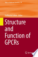 Structure And Function Of Gpcrs Book PDF