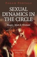 Pagan Portals   Sexual Dynamics in the Circle
