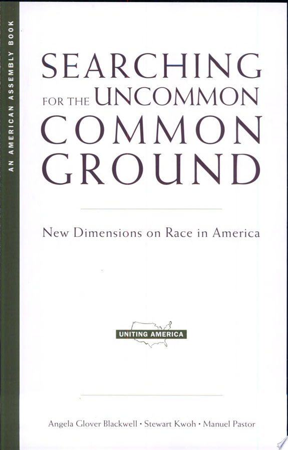 Searching for the Uncommon Common Ground