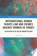 International Human Rights Law And Crimes Against Women In Turkey
