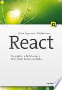 React  : Die praktische Einführung in React, React Router und Redux
