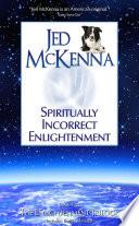 Spiritually Incorrect Enlightenment Book