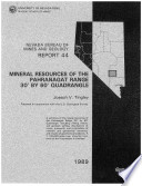 R044: Mineral resources of the Pahranagat Range 30' by 60' quadrangle