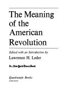 The Meaning of the American Revolution Book PDF