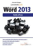Lavorare con Microsoft Word 2013