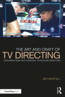 The Art and Craft of TV Directing
