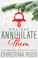 Pdf Annihilate Them: Holiday Telecharger