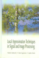 Local Approximation Techniques in Signal and Image Processing Book